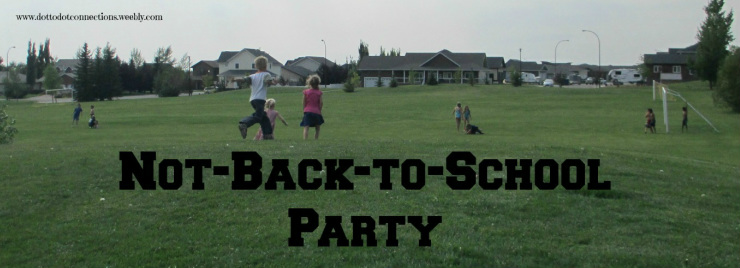 Not-Back-To-School Party