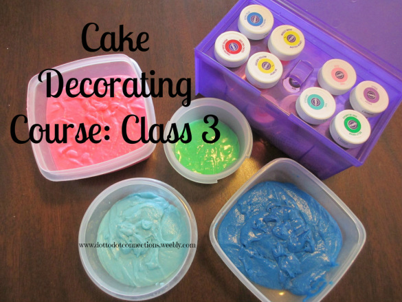 Cake Decorating Course: Class 3